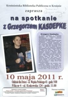 Spotkanie z Grzegorzem Kasdepke [Afisz]