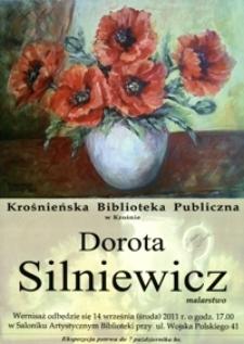 Dorota Silniewicz [Afisz] : malarstwo