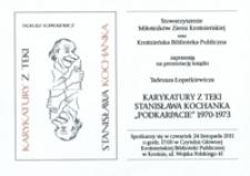 """Prezentacja książki Tadeusza Łopatkiewicza """"Karykatury z teki Stanisława Kochanka. """"Podkarpacie"""" 1970-1973"""" [Zaproszenie]"""