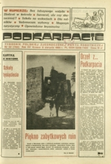 Podkarpacie : tygodnik Polskiej Zjednoczonej Partii Robotniczej. - R. 15, nr 32 (8 sierp. 1985) = 762