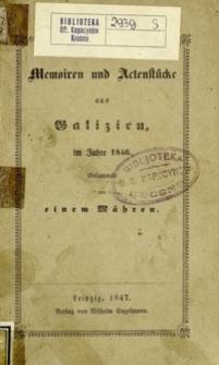 Memoiren und Actenstücke aus Galizien im Jahre 1846