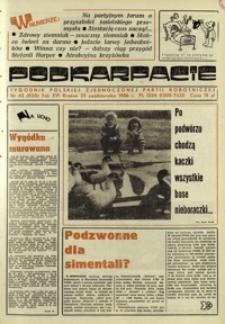 Podkarpacie : tygodnik Polskiej Zjednoczonej Partii Robotniczej. - R. 16, nr 43 (23 paźdz. 1986) = 825