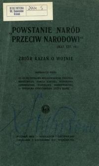 """""""Powstanie naród przeciw narodowi"""" (Łuk. XXI, 10.)"""