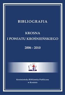 Bibliografia Krosna i powiatu krośnieńskiego 2006-2010