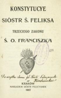 Konstytucye sióstr ś. Feliksa trzeciego zakonu ś. o. Franciszka