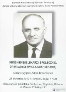 Krośnieński lekarz i społecznik, dr Władysław Glazar (1907-1985) [Afisz]