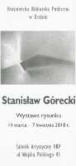 Stanisław Górecki [Informator] : wystawa rysunku
