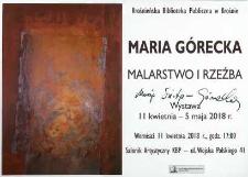 Maria Górecka [Afisz] : malarstwo i rzeźba