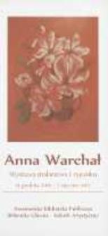 Anna Warchał [Informator] : wystawa malarstwa i rysunku