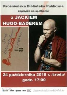 Spotkanie z Jackiem Hugo-Baderem [Afisz]