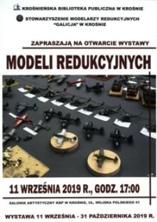 Otwarcie wystawy modeli redukcyjnych [Afisz]