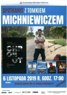 Spotkanie z Tomkiem Michniewiczem [Afisz]