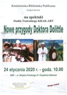 Nowe przygody Doktora Dolittle [Afisz] : spektakl Studia Teatralnego Krak-Art