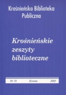 Krośnieńskie Zeszyty Biblioteczne. - Nr 18 (2005)